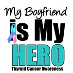 Boyfriend Thyroid Cancer Hero T-Shirts & Gifts