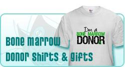 Bone Marrow Donor Shirts & Gifts