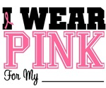 I Wear Pink Breast Cancer Awareness Support Shirts