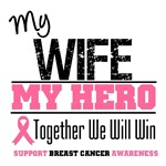 My Wife My Hero Breast Cancer Shirts & Gifts