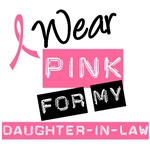 I Wear Pink Ribbon For Daughter-in-Law Shirts