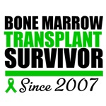 Bone Marrow Transplant Survivor '07 T-Shirts