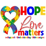 Hope Love Matters Autism Shirts