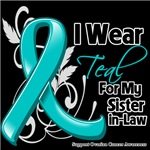 I Wear Teal Sister-in-Law Ovarian Cancer Shirts