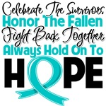 Ovarian Cancer Celebrate Honor Fight Hope Shirts