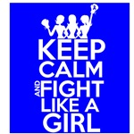 Colon Cancer Keep Calm and Fight Like a Girl