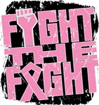 Fight The Fight Breast Cancer Shirts