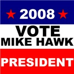 Vote Mike Hawk 2008