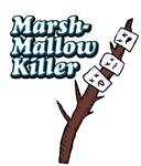 Marshmallow killer