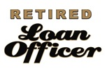 Retired Loan Officer