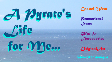 A Pyrate's Life for Me...