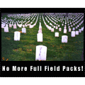 No More Full Field Packs!