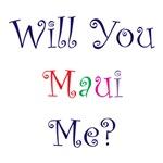 Will You Maui Me?