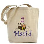 2 Bee Maui'd