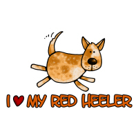 i love my red heeler