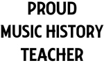 MUSIC HISTORY teacher