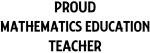 MATHEMATICS EDUCATION teacher
