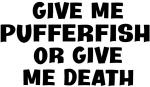 Give me Pufferfish