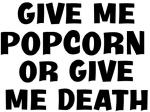 Give me Popcorn