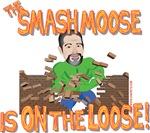 Smash Moose Is On the Loose- Trey Amsden