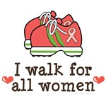 I Walk For All Women Pink Ribbon T shirt Gear