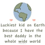 Best Daddy On Earth Baby and Kid Tees Gifts