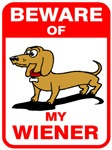 Beware Of My Wiener Dog