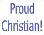 Proud Christian!