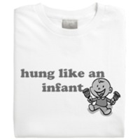 Hung like an infant