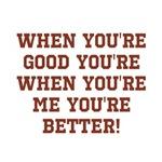 Good vs Better