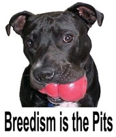 Breedism is the Pits