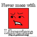 Never Mess Librarians