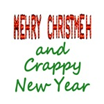 Anti-Christmas Message / Crappy New Year