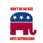 Don't be an Ass - Vote Republican Design