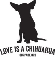 Love is a Chihuahua