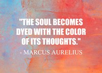 The Soul Becomes Dyed