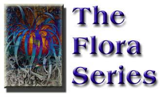 The Flora Series