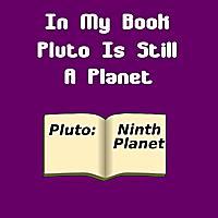 Pluto - Still A Planet