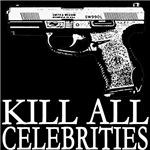 Kill All Celebrities