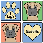 I Love Mastiffs
