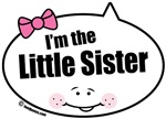 I'm the Little Sister Quote Bubbles