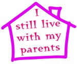 I still live with my parents - girl
