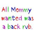 All Mommy Wanted