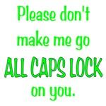 ALL CAPS LOCK