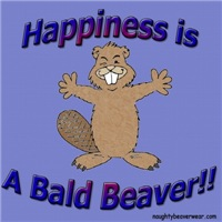Happiness Is A Bald Beaver!!