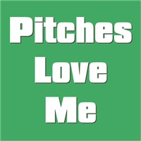 Pitches Love Me