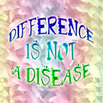 Difference is not a Disease