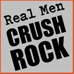 Real Men Crush Rock