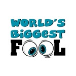 World's Biggest Fool