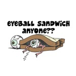 Eyeball Sandwich?!